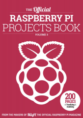 The official Raspberry Pi Projects Book - Volume 3 (2018)